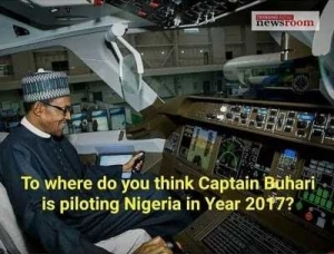 Where is President Buhari piloting us to in 2017?